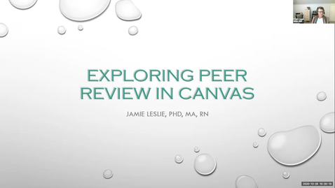 "Thumbnail for entry ""Exploring Peer Review in Canvas"" - Jamie Leslie"