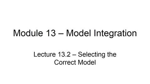 Thumbnail for entry BANA 2082 White L13-2 Selecting the Correct Model