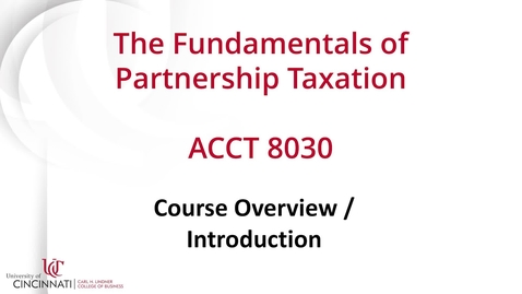 Thumbnail for entry ACCT 8030: The Fundamentals of Partnership Taxation