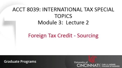 Thumbnail for entry Foregin Tax Credit - Sourcing