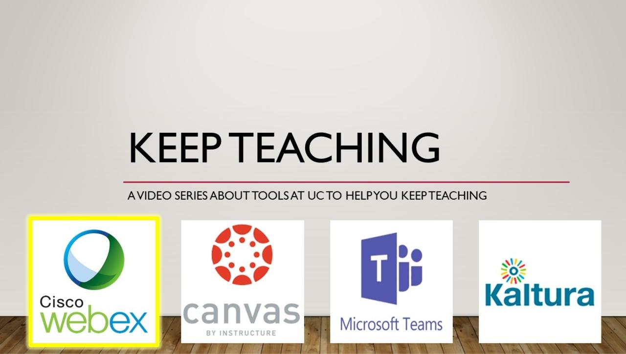Keep Teaching - Webex Basics