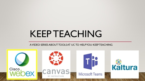 Thumbnail for entry Keep Teaching - Webex Basics