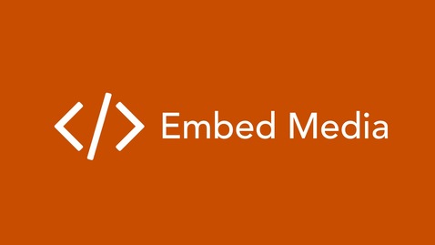 Thumbnail for entry Embed Media