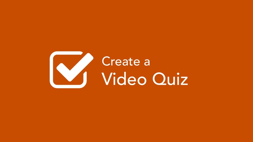 Create a Video Quiz