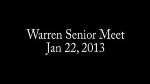 Thumbnail for entry Warren Senior Meet-1/22/13: Floor