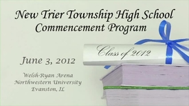 Thumbnail for entry New Trier Township High School Commencement 2012