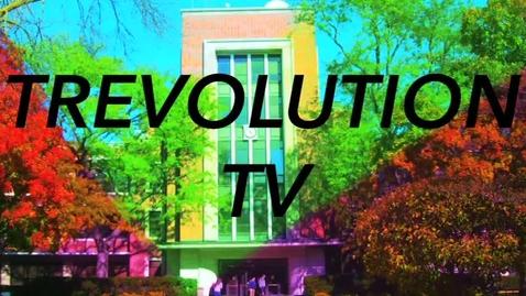 Thumbnail for entry TREVOLUTION TV-Episode One (2015)