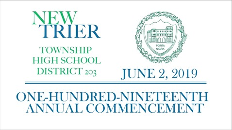 New Trier Township High School District 203 Commencement 2019.