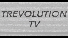 Thumbnail for entry Trevolution TV (May 2015)