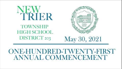Thumbnail for entry New Trier Township High School Commencement 2021.