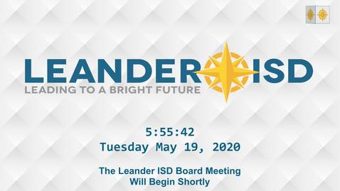 Thumbnail for entry Leander ISD Board Meeting 5-19-20