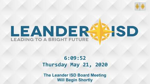 Thumbnail for entry Leander ISD Board Meeting 5-21-20