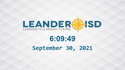 Thumbnail for entry Leander ISD Board Meeting 9-30-21