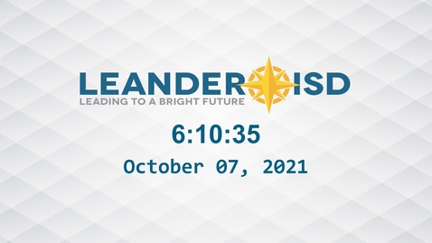 Thumbnail for entry Leander ISD Board Meeting 10-7-21