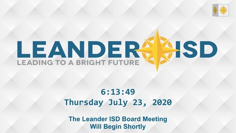 Thumbnail for entry Leander ISD Board Meeting 7-23-20