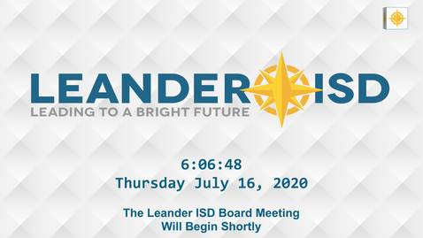 Thumbnail for entry Leander ISD Board Meeting 7-16-20
