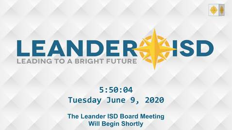 Thumbnail for entry Leander ISD Board Meeting 6-9-20