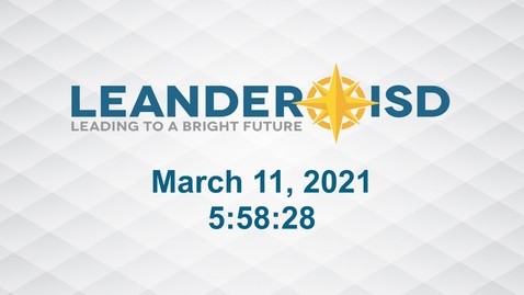 Thumbnail for entry Leander ISD Board Meeting 3-11-21