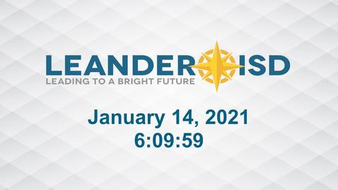 Thumbnail for entry Leander ISD Board Meeting 1-14-21