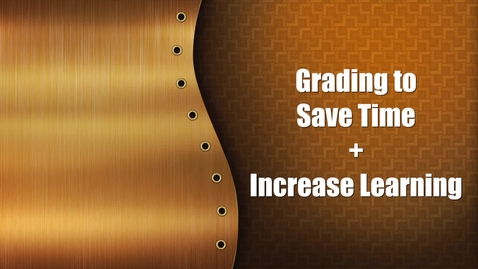 Thumbnail for entry Quiz-Grading To Save Time Plus Increase Learning