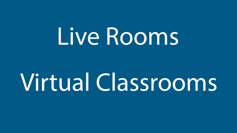Thumbnail for entry Live Rooms Tutorial