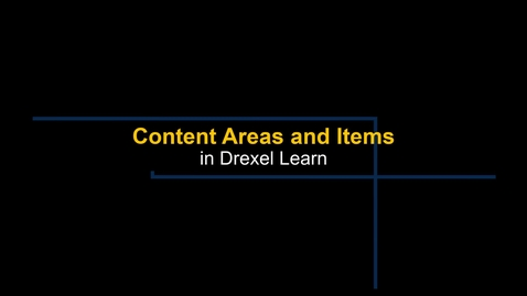 Thumbnail for entry Learn - Creating a Content Area and Adding an Item
