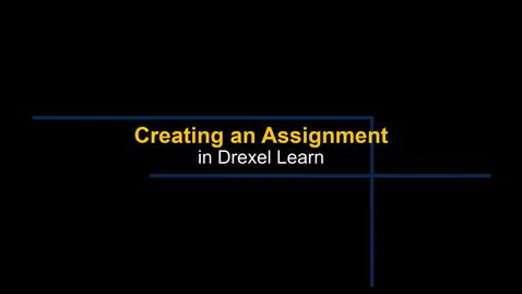 Thumbnail for entry Learn - Creating an Assignment