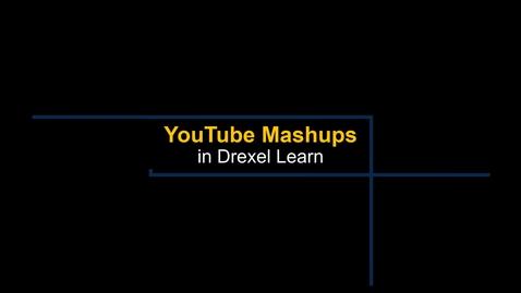 Thumbnail for entry Learn - YouTube Mashups