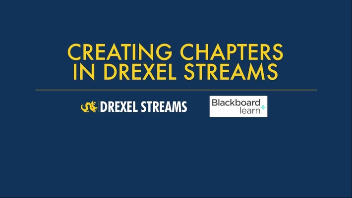 Adding Chapters Drexel Streams