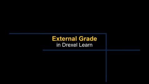 Thumbnail for entry Grade Center - External Grade