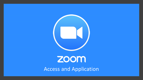 Thumbnail for entry Zoom: Access and Application