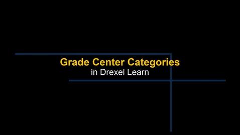 Thumbnail for entry Grade Center - Categories