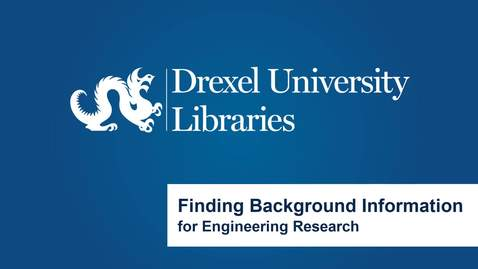 Thumbnail for entry Finding Background Information in Engineering Research