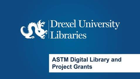 Thumbnail for entry ASTM Digital Library and Project Grants