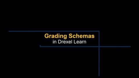 Thumbnail for entry Grade Center - Grading Schemas