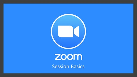 Thumbnail for entry Zoom: Basic Features and Functions