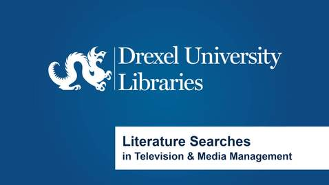 Thumbnail for entry Literature Searches in Television and Media Management