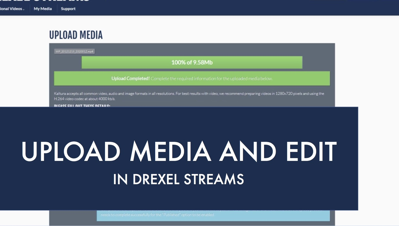 Drexel Streams - Upload Media and Edit
