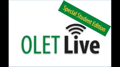 Thumbnail for entry OLET Live Student Edition