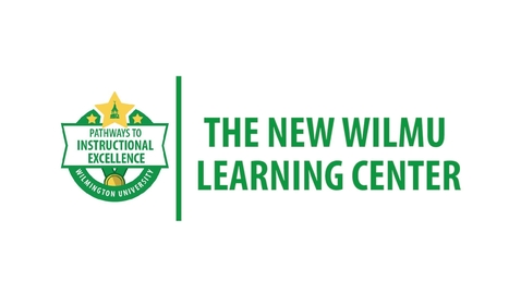 Thumbnail for entry The WilmU Learning Center