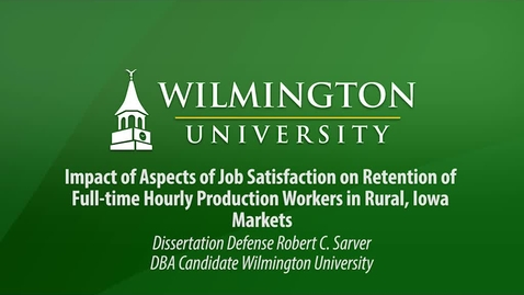 Thumbnail for entry Impact of Aspects of Job Satisfaction on Retention of Full-time Hourly Production Workers in Rural, Iowa Markets