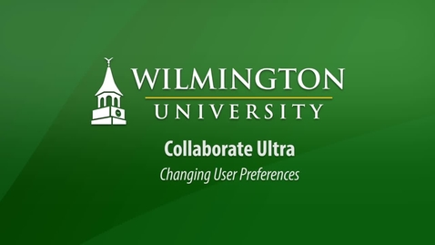 Collaborate Ultra Changing User Preferences