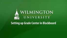 Thumbnail for entry Setting Up Grade Center in Blackboard