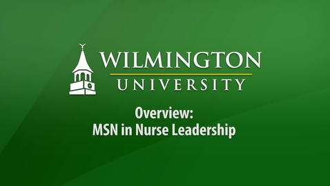Thumbnail for entry MSN Leadership Overview