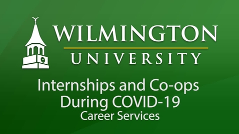 Thumbnail for entry Internships and Coops During COVID 19