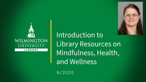 Thumbnail for entry Introduction to Library Resources on Mindfulness, Health, and Wellness