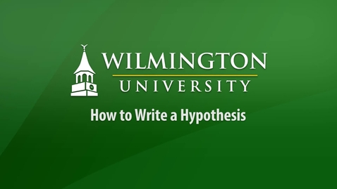 Thumbnail for entry How to Write a Hypothesis