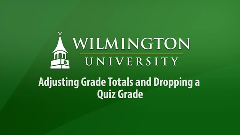 Thumbnail for entry Adjusting Total and Dropping Quiz Grade