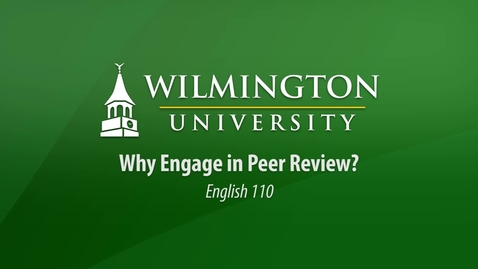 Thumbnail for entry English 110: Why Engage in Peer Review