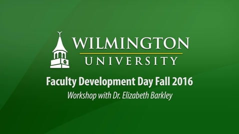 Thumbnail for entry Faculty Development Day Workshop with Dr. Elizabeth Barkley